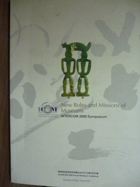【書寶二手書T4/原文書_PMZ】New roles and missions…2006 symposium