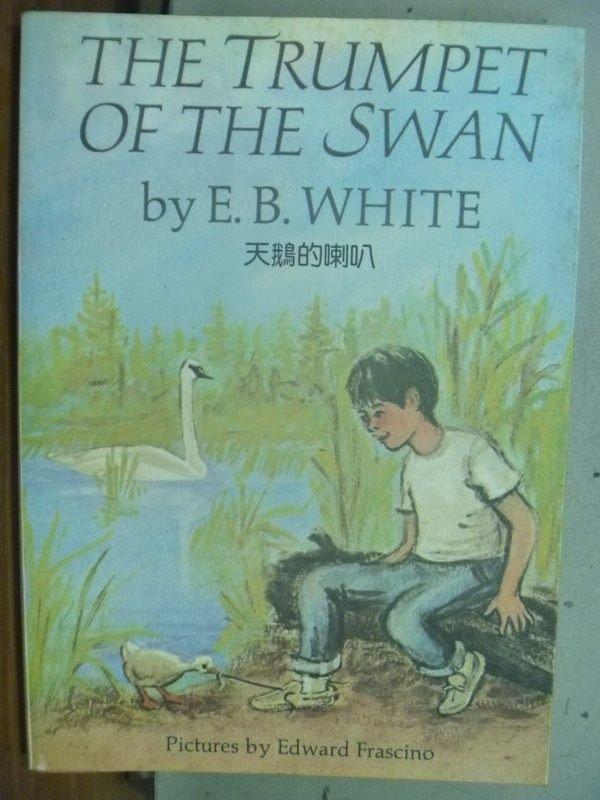 【書寶二手書T3/原文小說_HGA】天鵝的喇叭_E.B.White