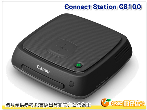 CANON Connect Station CS100 影像傳輸器 彩虹公司貨 連接電視 Wi-Fi NFC 傳輸 1TB容量 可存相片短片