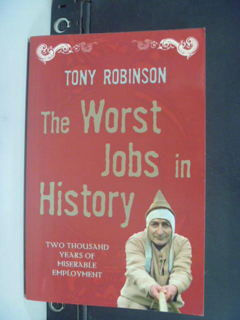 【書寶二手書T7/歷史_HFO】The Worst Jobs in History