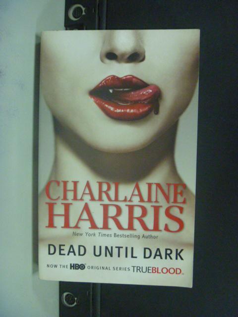 【書寶二手書T7/原文小說_KFY】Dead Until Dark_Harris, Charlaine