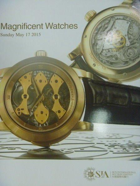 【書寶二手書T8/收藏_PQA】SIA太陽國際_2015/5/17_Magnificent Watches