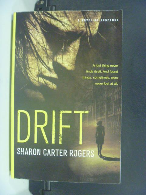 【書寶二手書T6/原文小說_NLS】Drift_Rogers, Sharon Carter