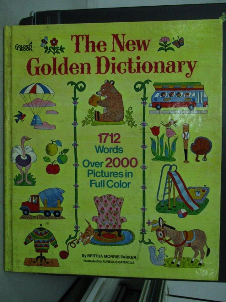 【書寶二手書T2/語言學習_ZGV】Parker/Battagila The New Golden Dictionary