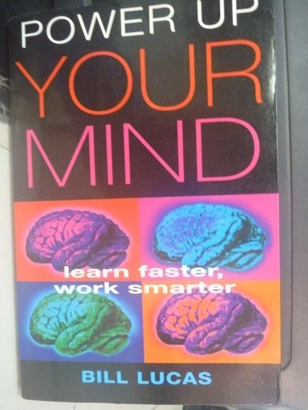 【書寶二手書T5/心靈成長_ZCG】Power up your mind : learn faster
