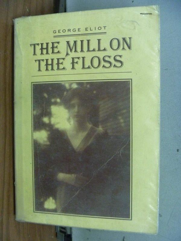 【書寶二手書T8/原文小說_JRY】The Mill on the Floss_民73