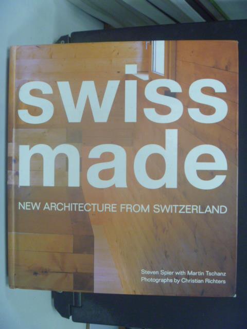 【書寶二手書T1/建築_KEW】Swiss made : new architecture from Switzerland