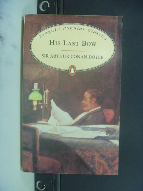 【書寶二手書T6/原文小說_NRS】His Last Bow_Sir Arthur Conan Doyle