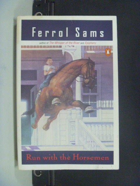 【書寶二手書T8/原文小說_JOG】Run With the Horsemen_Sams, Ferrol