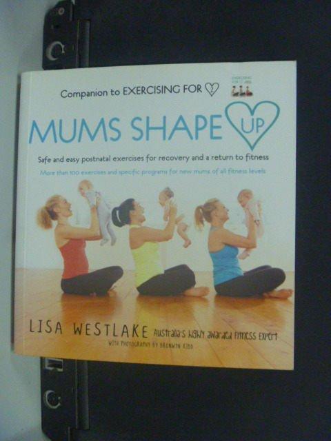 【書寶二手書T5/保健_JGU】Mums Shape Up_Lisa Westlake