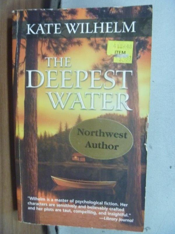 【書寶二手書T7/原文小說_LCF】The Deepest Water_Kate Wilhelm