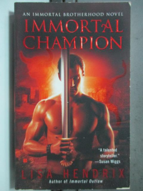 【書寶二手書T1/原文小說_HGX】Immortal Champion_Lisa Hendrix