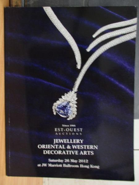 【書寶二手書T8/收藏_WEB】Est-Ouest_2012/5/26_Jewellery Oriental…Art
