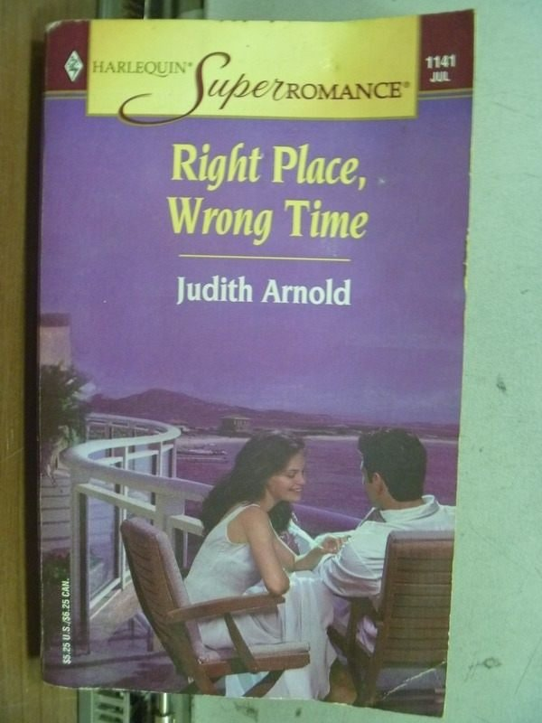 【書寶二手書T6/原文小說_IFH】Right Place Wrong Time_Judith Arnold