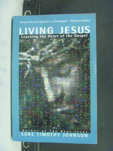 【書寶二手書T5/宗教_NJX】Living Jesus: Learning the Heart of the