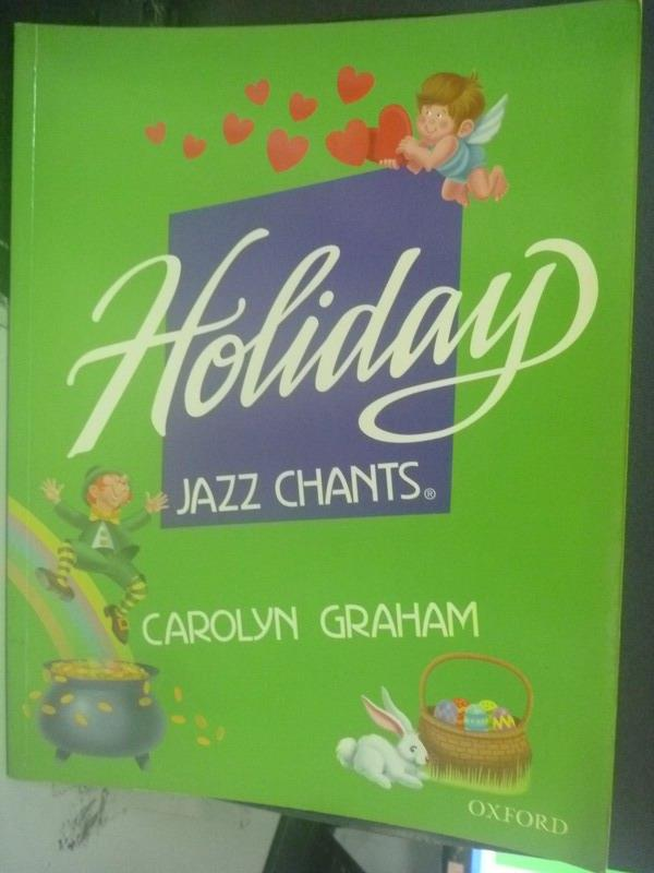 【書寶二手書T1/少年童書_QIJ】Holiday Jazz Chants_Carolyn Graham