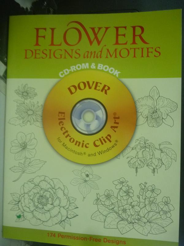【書寶二手書T6/藝術_WFS】Flower Designs And Motifs_Not Available_附光碟