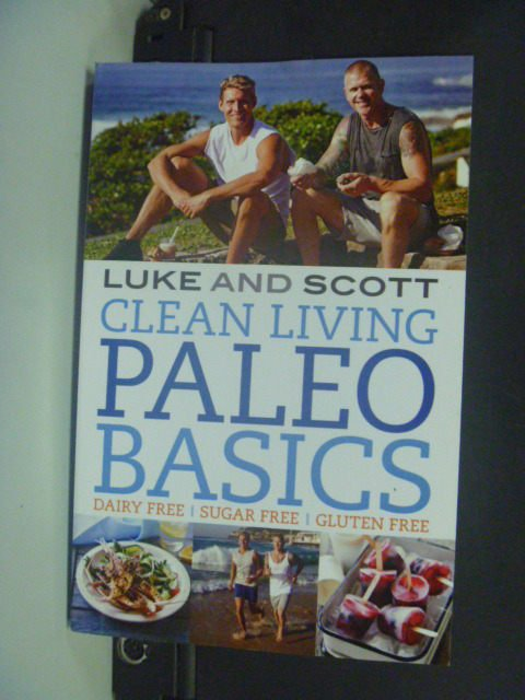 【書寶二手書T3/原文書_KIM】Clean Living Paleo Basics_Luke Hines