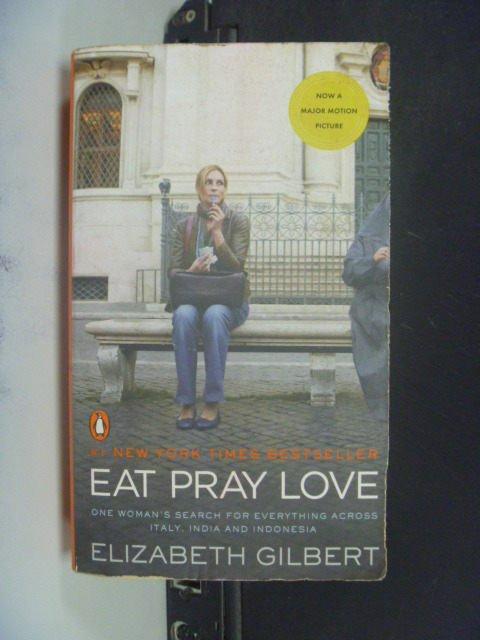 【書寶二手書T6/一般小說_JGA】Eat, Pray, Love_Elizabeth Gilbert