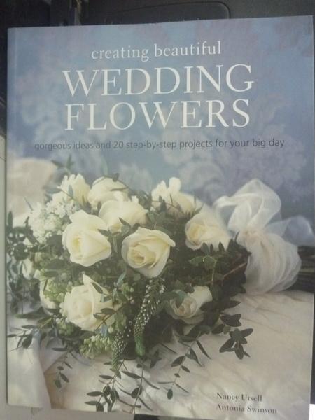 【書寶二手書T4/美工_WFW】Creating Beautiful Wedding Flowers: Gorgeous