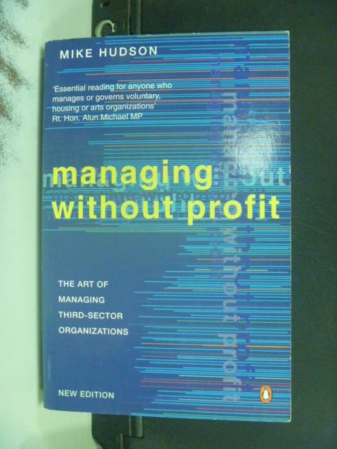 【書寶二手書T3/財經企管_NIH】Managing without Profit_Mike Hudson