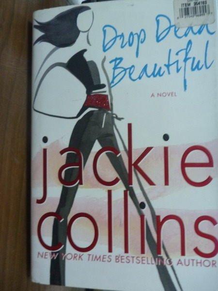 【書寶二手書T9/原文書_POW】Drop Dead Beautiful_Jackie Collins