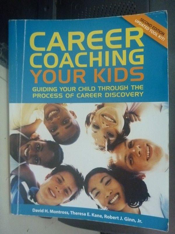 【書寶二手書T4/親子_ZCG】Career Coaching Your Kids: Guiding