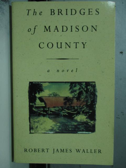【書寶二手書T1/原文小說_OTG】Bridges of Madison Coutry(愛迪遜之橋)