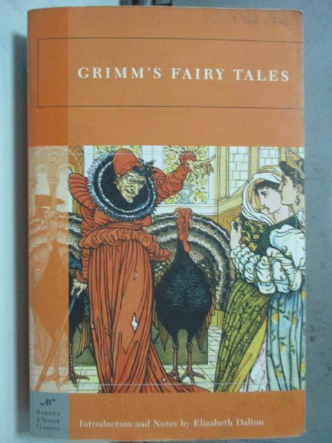 【書寶二手書T1/原文小說_HHK】Grimm's Fairy Tales _Grimm, Jacob/ Grimm, Wilhelm/ Dalton
