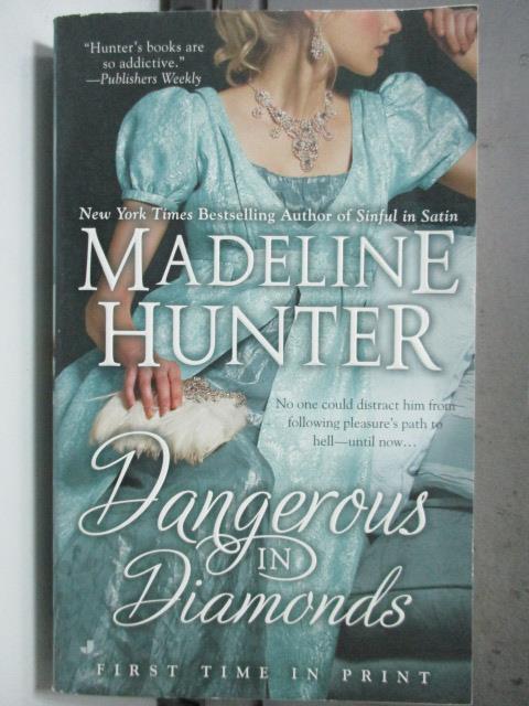 【書寶二手書T1/原文小說_HGX】Dangerous in Diamonds_Hunter, Madeline