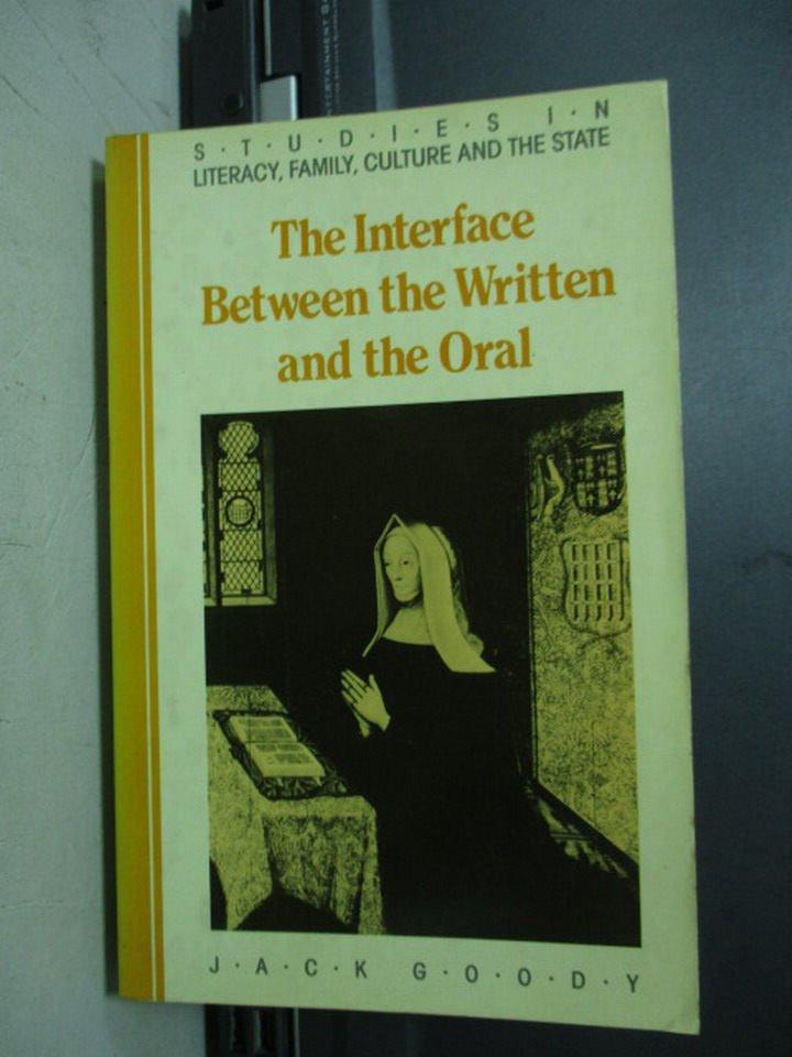 【書寶二手書T6/原文小說_NAC】The interface between…Oral