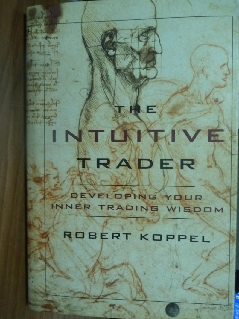 【書寶二手書T6/原文書_PLT】The Intuitive Trader_Koppel
