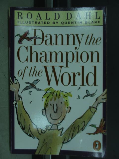 【書寶二手書T1/語言學習_JCD】Danny the champion of the world_1975