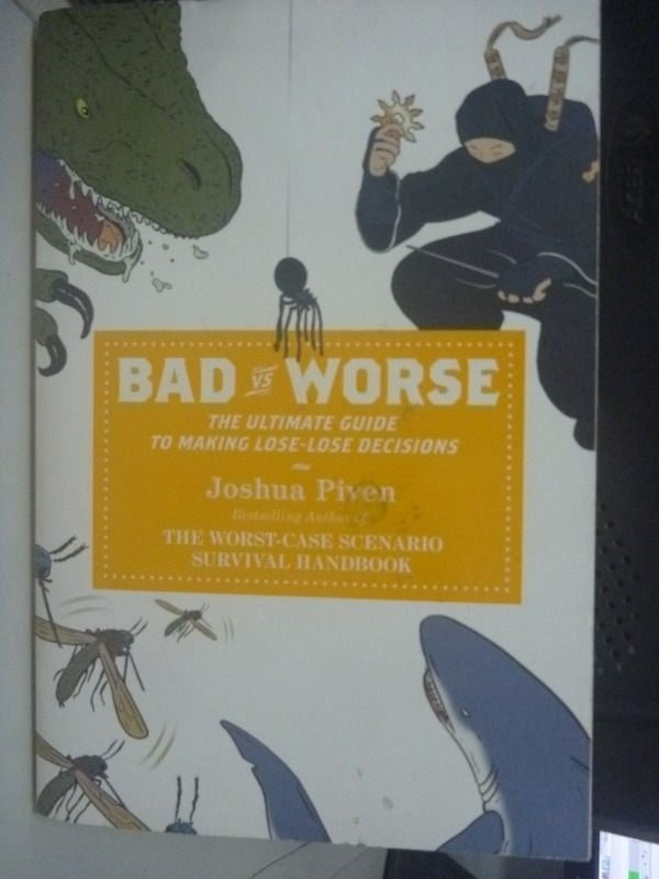 【書寶二手書T3/勵志_HSQ】Bad Vs. Worse_Piven, Joshua