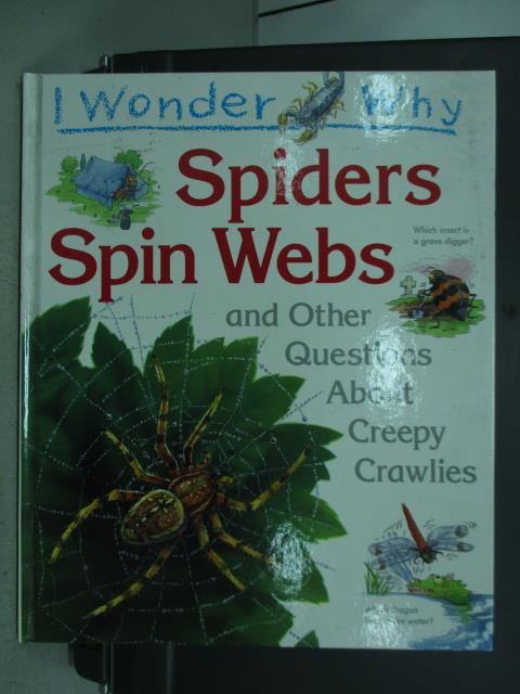 【書寶二手書T4/少年童書_QEU】I wonder why_spiders spin webs_1995