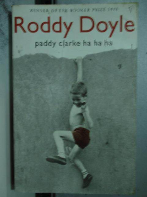 【書寶二手書T3/原文小說_OAC】Paddy Clarke ha ha ha_DOYLE, RODDY
