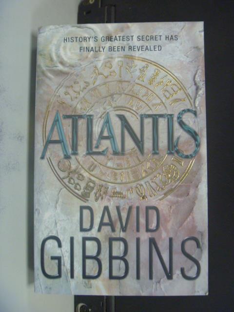 【書寶二手書T7/原文小說_OMA】Atlantis_David Gibbins