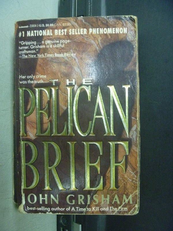 【書寶二手書T2/原文小說_KSJ】The Pelican BriefJohn_John Grisham
