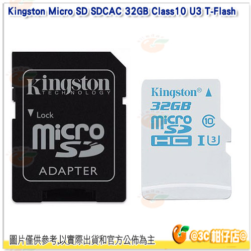 免運 金士頓 Kingston Micro SD SDCAC 32GB Class10 U3 T-Flash 讀90MB/s 寫45MB/s 記憶卡 終保