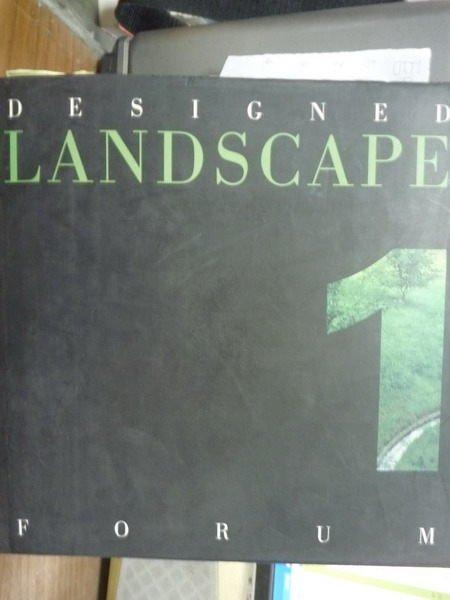 【書寶二手書T2/設計_QBR】Designed Landscape Forum 1