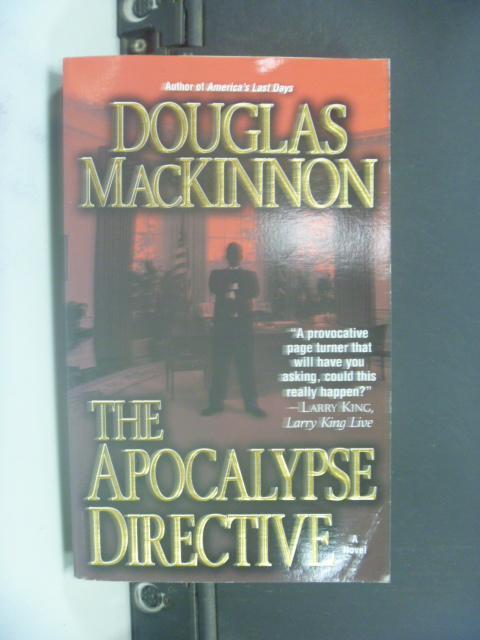 【書寶二手書T8/原文小說_HMO】The Apocalypse Directive_MacKinnon