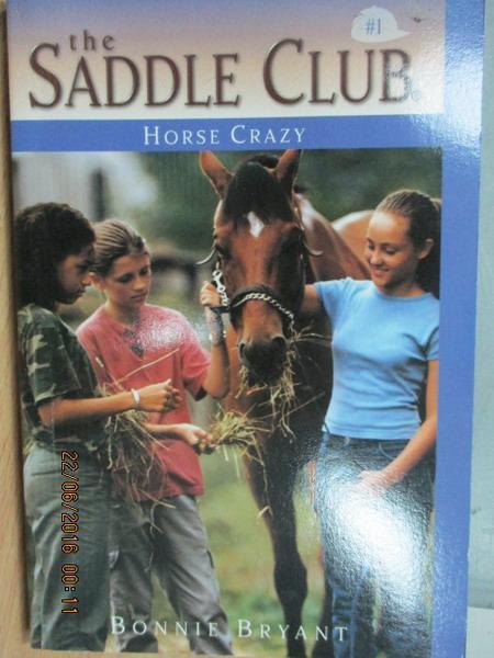 【書寶二手書T1/原文小說_MPR】The saddle club1_Horse crazy