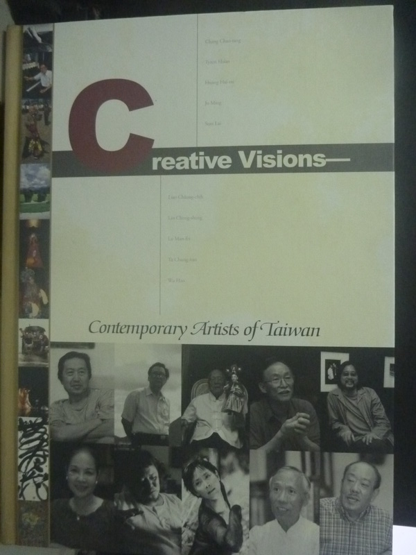【書寶二手書T6/傳記_ZDZ】Creative visions : contemporary artists in T