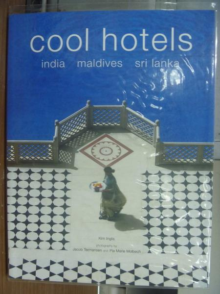 【書寶二手書T1/設計_PKY】Cool hotels_india maldives sri lanka