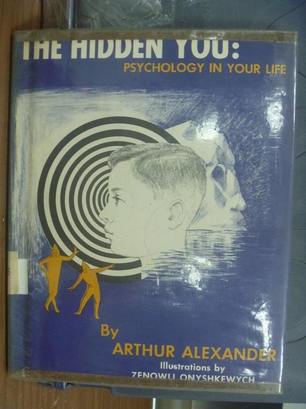 【書寶二手書T6/原文書_PAW】The hidden you-Psychology in your life1962