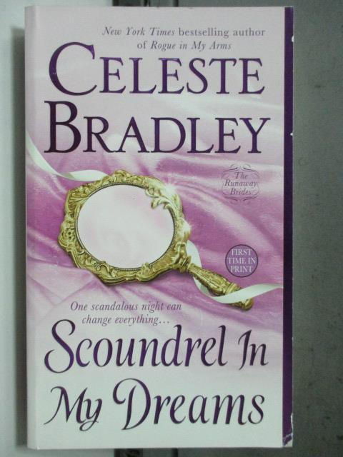 【書寶二手書T1/原文小說_HGX】Scoundrel In My Dreams_Celeste Bradley