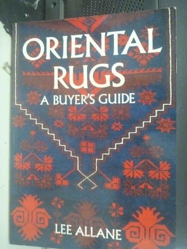 【書寶二手書T5/原文書_YCM】Oriental Rugs: A Buyer's Guide_Allane, Lee