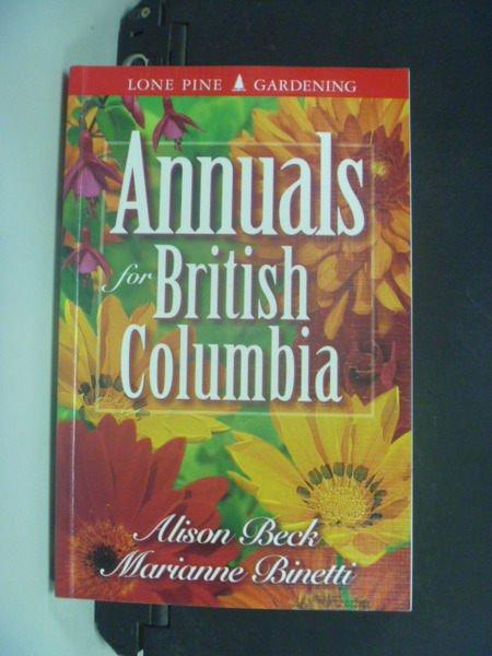 【書寶二手書T9/動植物_NED】Annuals for British Columbia