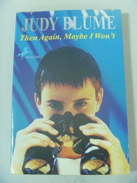 【書寶二手書T8/原文小說_IBF】Then again, maybe I won't : a novel_Blume,