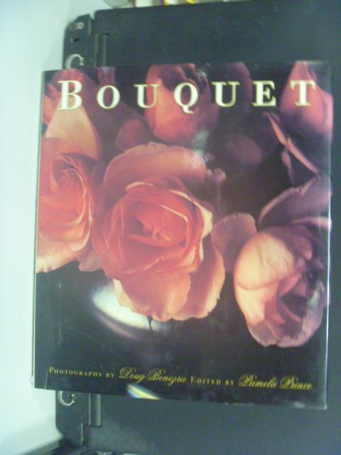 【書寶二手書T7/園藝_OIQ】Bouquet_Doug Benezra, Pamela Prince